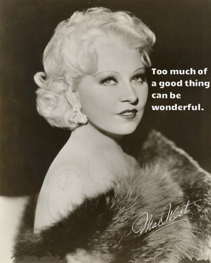 mae west too much